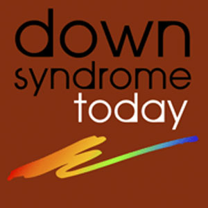 Down Syndrome Today